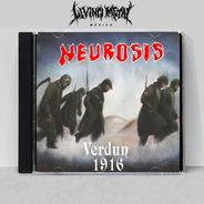 Neurosis - Verdun 1916 Cd