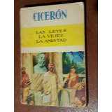 Ciceron Las Leyes La Vejez La Amistad