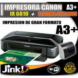 Impresora Canon Ix6810 Carro Ancho A3 Mas Sistema Continuo