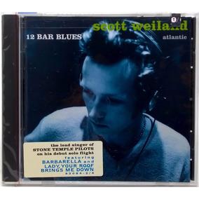 Cd Scott Weiland 12 Bar Blues 1998 Eua Atlantic Lacrado