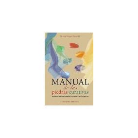 Manual De Las Piedras Curativas/ Manual Of Healing Stones;