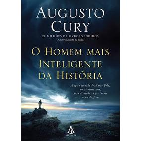 O Homem Mais Inteligente Da História, Autor Augusto Cury