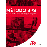Livro Método 8ps Método Guia Rápido Pdf Envio Rápido