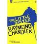 The Little Sister - Raymond Chandler (en Inglés)