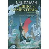El Libro Del Cementerio (novela Gráfica Vol. I) - Gaiman