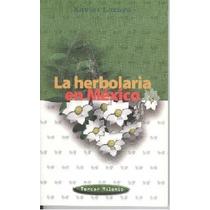 La Herbolaria En México