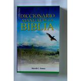 Diccionario Manual De La Biblia/ Casa De Dios