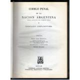 Codigo Penal De La Nacion Argentina Leg. Complementaria 1987