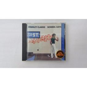 Stanley Clarke - School Days (cd Importado)