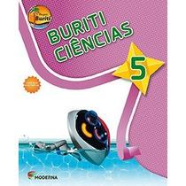 Livro Projeto Buriti Ciências 5° Ano C/ Dvd - Ed. Moderna