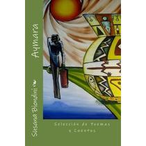 Libro Aymara: Seleccion De Poemas Y Cuentos - Nuevo