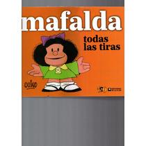 Mafalda Todas Las Tiras Quino 672 Paginas De Placer Y Risas