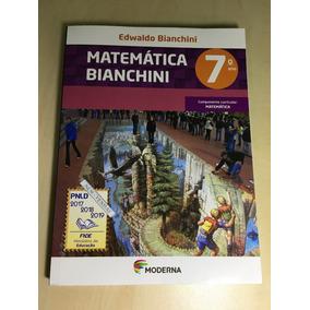 Livro Matemática Bianchini 7º Ano ( Pnld 2017) Novo