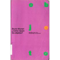 Munari B Como Nacen Los Objetos Papp01 - Libro
