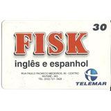 Cartao Telefonico Fisk Ingles E Espanhol Muriae Mg Lote 10b