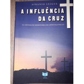 Livro A Influencia Da Cruz