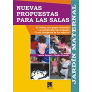Jardín Maternal: Nuevas Propuestas Para Las Salas