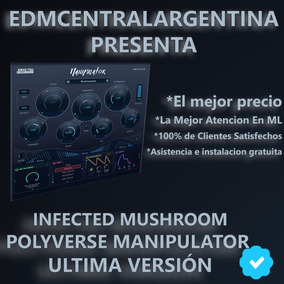 Infected Mushroom Polyverse Manipulator Windows Y Mac
