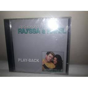 Cd Rayssa & Ravel Apaixonando Por Você Outra Vez Play Back