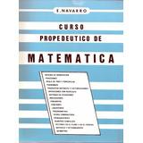 Libro Pdf Curso Propedeutico De Matemática De E.navarro
