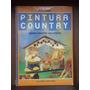 Libro Pintura Country. M C Delorenzí. Utilisima