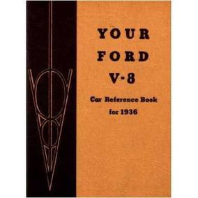 Guía Manual Del Usuario 1936 Ford V-8 V8 Propietarios