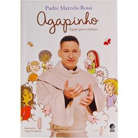 Livro Agapinho - Padre Marcelo Rossi; Ed: Globo