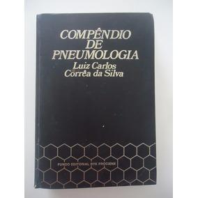 Livro Compêndio De Pneumologia - Luiz Carlos Corrêa Da Silva