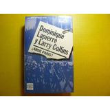 Libro ¿arde Paris? D. Lapierre Y L. Collins Plaza Y Janes