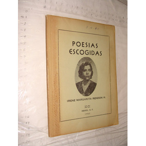 Libro Poesias Escogidas , Irene Margarita Rendon , Año 1962
