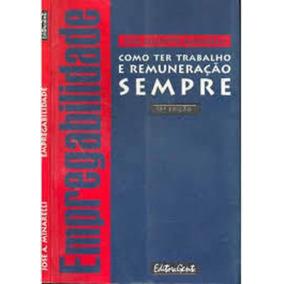 Livro Empregabilidade - 17a Edição José Augusto Minarelli