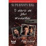 Livro - Supernatural. O Diário De John Winchester