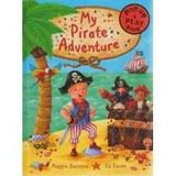 My Pirate Adventure,a Pop-up And Play Book; Maggie Bateson