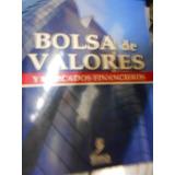 Bolsa De Valores Y Mercados Financieros. Carlos Eduardo Herr