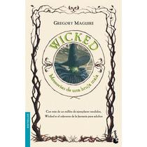 Wicked. Memorias De Una Bruja Mala; Gregory Mag Envío Gratis