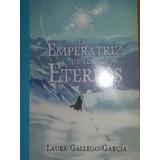 La Emperatriz De Los Etereos. Laura Gallego Garcia