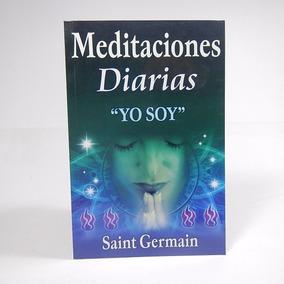 Æ1 Meditaciones Diarias Yo Soy Saint Germani Metafísica