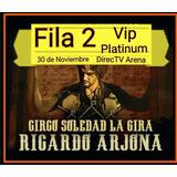 Entrada R.arjona.fila 2!!30 De Noviembre Directv Arena