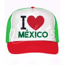 Gorra Tricolor Tipo Trucker O I Love México Independencia