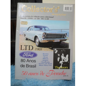 Collector´s Magazine N ª 10 Ford Galaxie Ltd Porsche