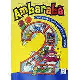 Ambaraba 2. Libro + Quaderni Di Lavoro