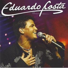 Cd Eduardo Costa Ao Vivo Original Novo Lacrado