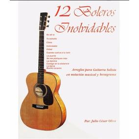 Partituras Guitarra Clasica Y Fingerstyle Boleros