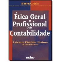 Livro Etica Geral E Profissional Em Contabilidade