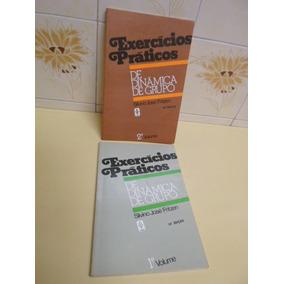 Exercícios Práticos De Dinâmica De Grupo Vol.1 E 2 -r$ 19,90