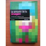 La Sintaxis De La Imagen, Alfabeto Visual, D. A. Dondis