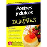 Postres Y Dulces Para Dummies(libro Gastronomía Y Cocina)