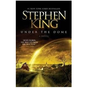 Under The Dome - A Novel - Stephen King