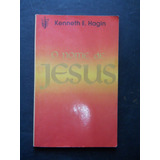 Kenneth E. Hagin - O Nome De Jesus
