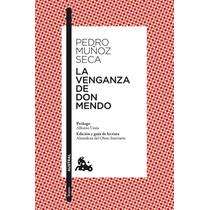 La Venganza De Don Mendo (clásica); Pedro Muñoz Envío Gratis